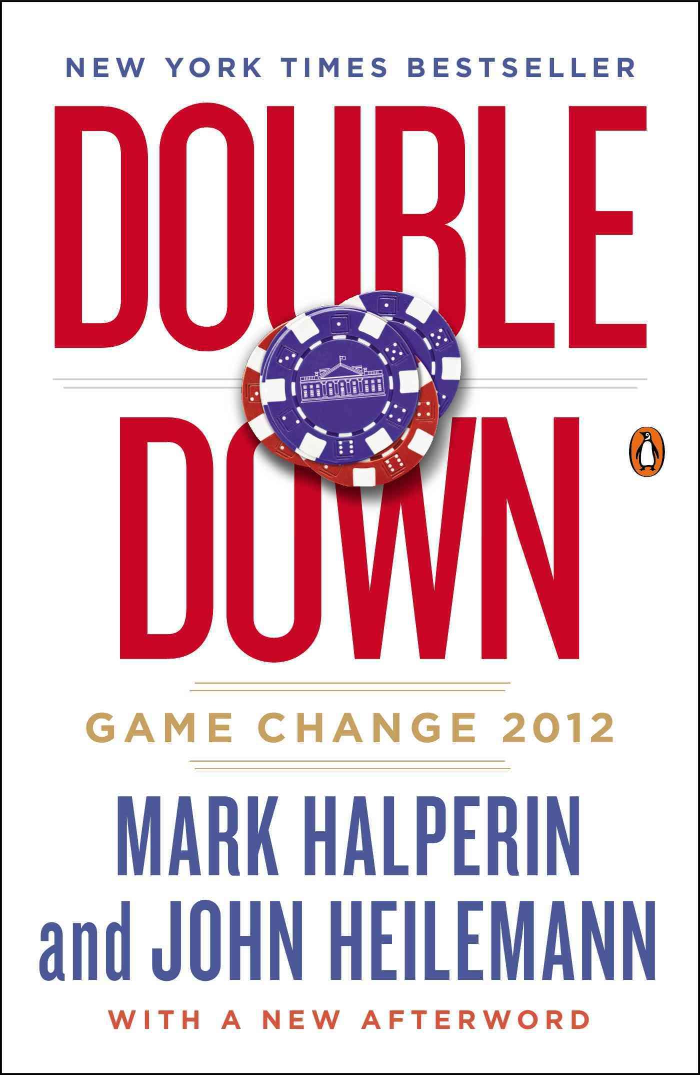Double Down By Halperin, Mark/ Heilemann, John